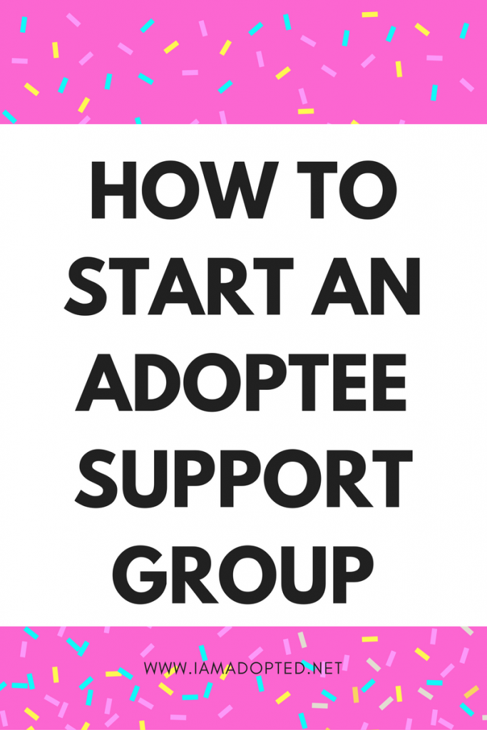 How to Start an Adoptee Support Group