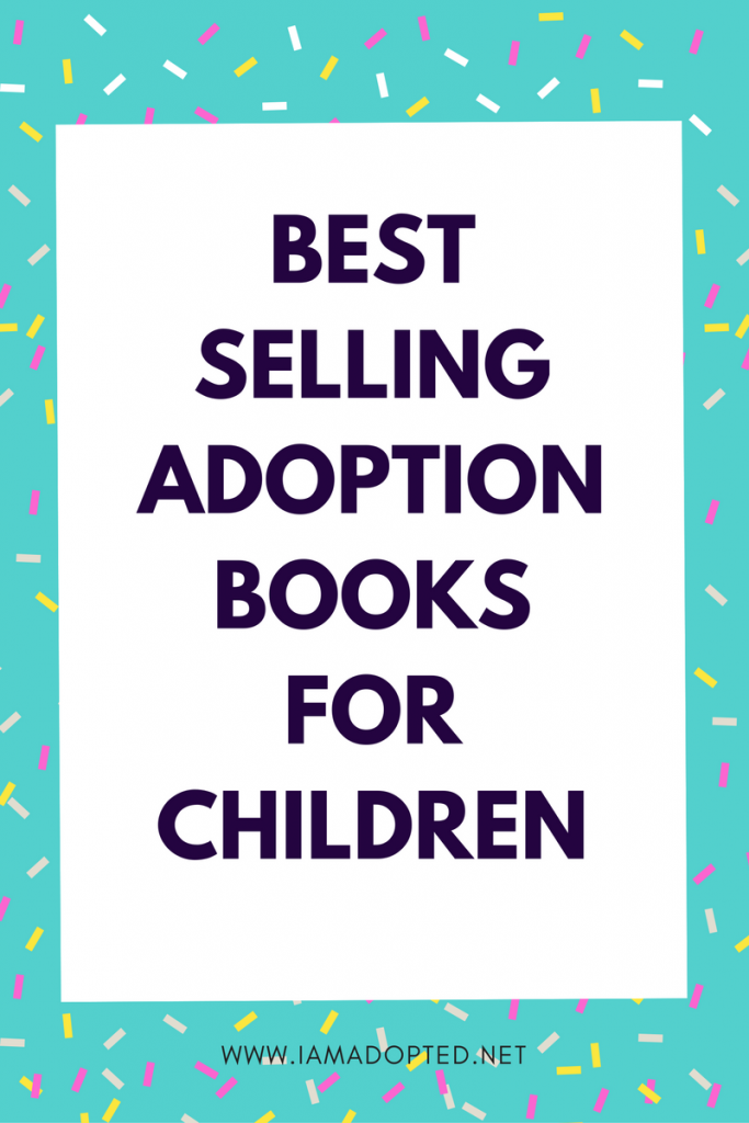 Best Selling Adoption Books for Children