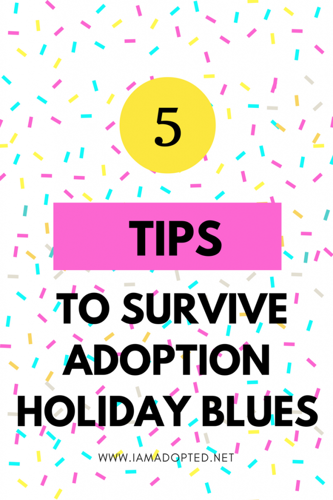 5 Tips to Survive the Adoption Holiday Blues