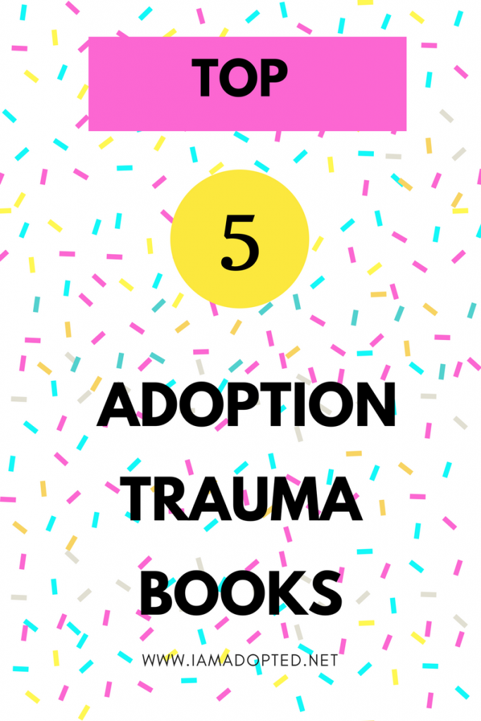Top 5 Adoption Trauma Books You Must Read