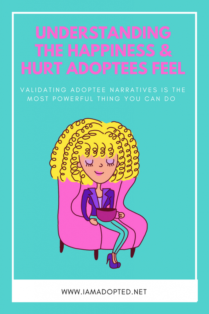 Understanding the Happiness and Hurt Adoptees Feel