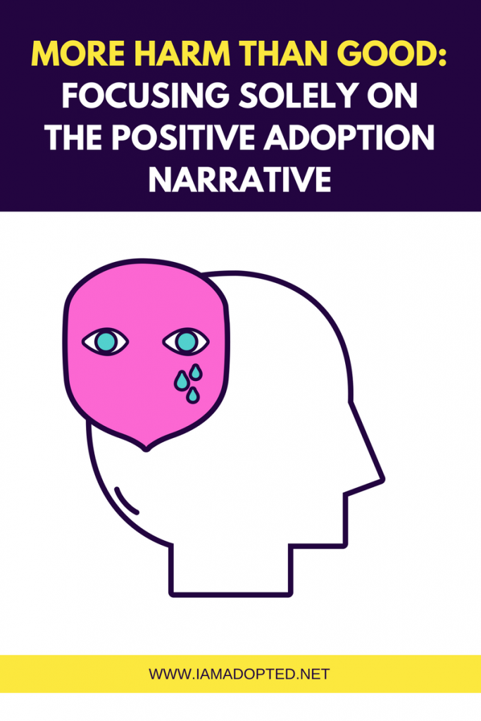 More Harm Than Good: Focusing Solely on the Positive Adoption Narrative