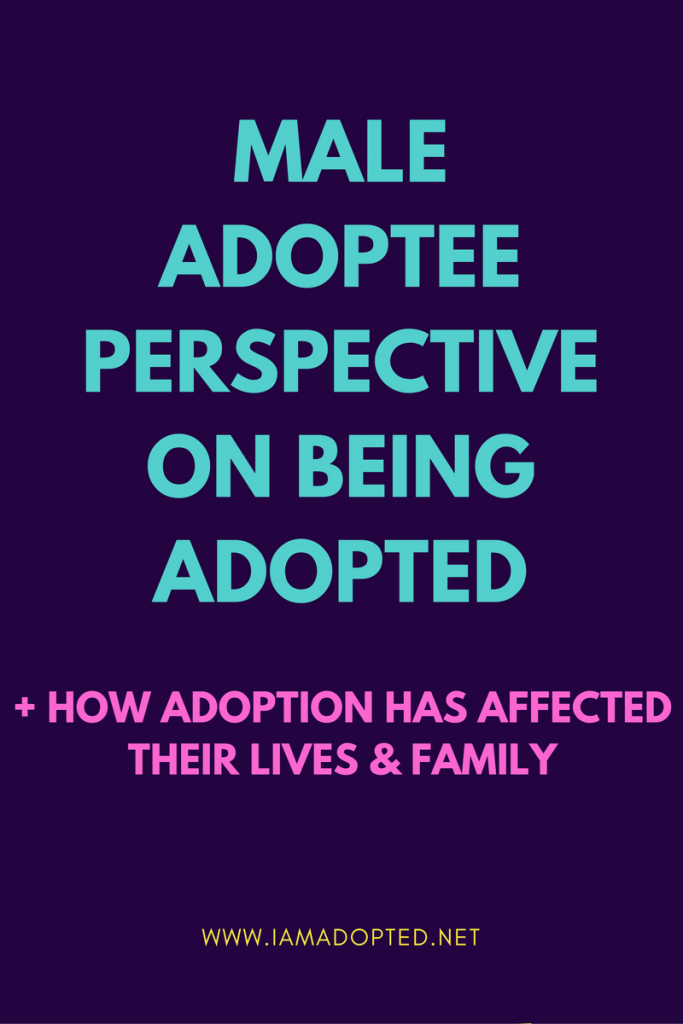 Male Adoptee Perspectives on Being Adopted