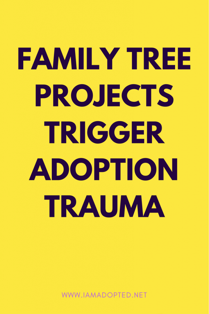 Family Tree Projects Trigger Adoption Trauma