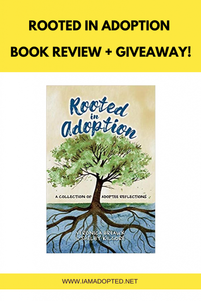 Rooted in Adoption: A Must Read for Adoptees and Families Impacted by Adoption